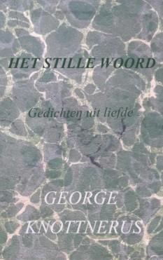 Het Stille Woord  –  Gedichten uit liefde